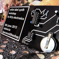 Dirty Electronics White Label Synth Workshop (8 de Junio de 2013)